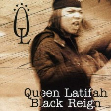 Queen Latifah – Black Reign (1993)