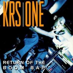 KRS-One – Return Of The Boom Bap (1993)