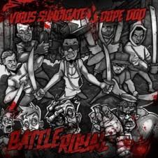 Dope D.O.D. & Virus Syndicate – Battle Royal EP (2015)