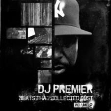 DJ Premier – Beats That Collected Dust Vol. 2 (2011)