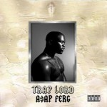 A$AP Ferg – Trap Lord (2013)