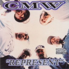 Compton's Most Wanted – Represent (2000)