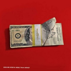 Meek Mill – Dreams Worth More Than Money (2015)