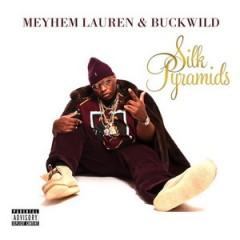 Meyhem Lauren & Buckwild – Silk Pyramids (2014)