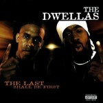 The Dwellas – The Last Shall Be The First (2000)