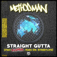 Method Man ft. Redman, Hanz On & Streetlife – Straight Gutta