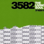 3582 (Fat Jon & J. Rawls) – The Living Soul (2001)