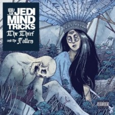 Jedi Mind Tricks – The Thief And The Fallen (2015)
