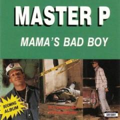 Master P – Mama's Bad Boy (1992)