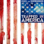 N.B.S. & Snowgoons – Trapped in America (2015)