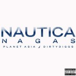 Planet Asia – Nautica Nagas (Deluxe Edition) (2015)
