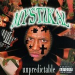 Mystikal – Unpredictable (1997)