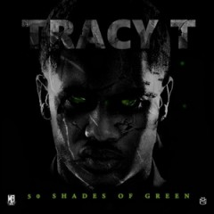 Tracy T – 50 Shades Of Green (2015)