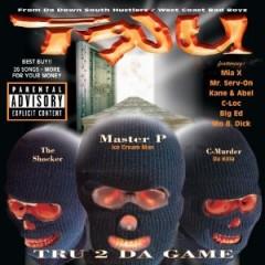 TRU – Tru 2 da Game (1997)