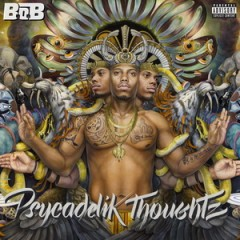 B.o.B – Psycadelik Thoughtz (2015)