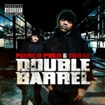 Marco Polo & Torae – Double Barrel (2009)