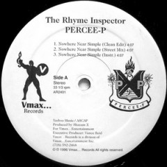 Percee P – Nowhere Near Simple (1996)