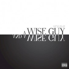 Styles P – A Wise Guy And A Wise Guy (2015)
