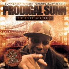 Prodigal Sunn (Sunz Of Man) – Hood Chroniclez (2012)