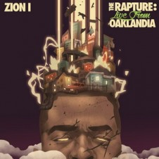 Zion I – The Rapture: Live From Oaklandia [320 kbps / 2015]