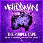 Method Man Feat Raekwon & Inspectah Deck – The Purple Tape