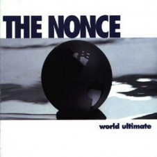 The Nonce – World Ultimate (1995)