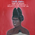 Talib Kweli – Train of Thought: Lost Lyrics, Rare Releases & Beautiful B-Sides Vol.1