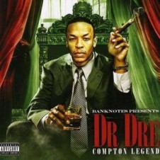 Dr. Dre – Compton Legend (Bootleg) 2012