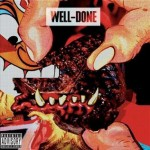 Action Bronson & Statik Selektah – Well Done (2011)