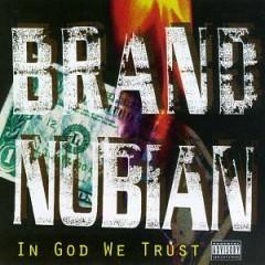 Brand Nubian – In God We Trust (1993)