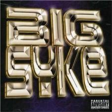 Big Syke – Big Syke (2002)