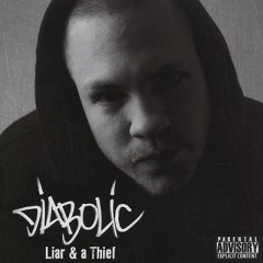 Diabolic – Liar & a Thief (2010)
