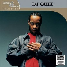 DJ Quik – Platinum & Gold Collection (2004)
