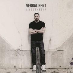 Verbal Kent – Anesthesia (2015)