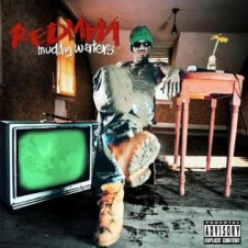 Redman – Muddy Waters (1996)