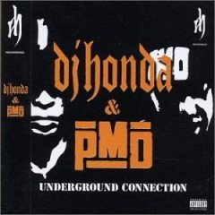 PMD & DJ Honda – Underground Connections (2002)