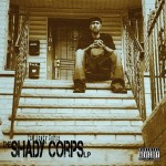 The Shady Corps – The Shady Corps LP (2015)
