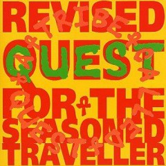A Tribe Called Quest – Revised Quest for the Seasoned Traveller (1992)
