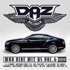Daz Dillinger – Who Ride Wit Us Vol. 6 (2015)
