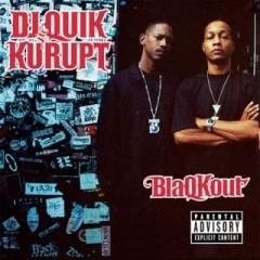 DJ Quik & Kurupt – BlaQKout (2009)