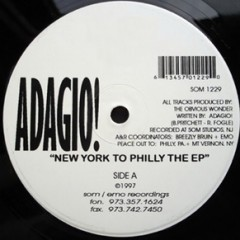 Adagio ‎– New York To Philly The EP (1997)