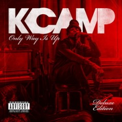 K Camp – Only Way Is Up (Deluxe Edition) [2015]