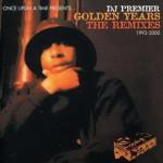 DJ Premier – Golden Years: The Remixes 1993-2000 (2002)