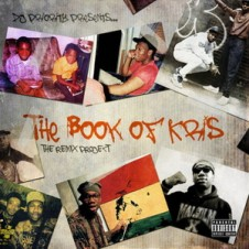DJ Priority – The Book Of Kris (The Remix Project)