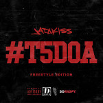 Jadakiss – #T5DOA: Freestyle Edition