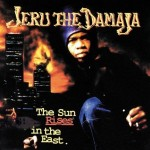 Jeru The Damaja – The Sun Rises In The East (1994)