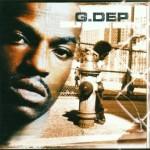 G. Dep – Child Of The Ghetto (2001)