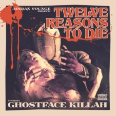Ghostface Killah & Adrian Younge – Twelve Reasons To Die (2013)