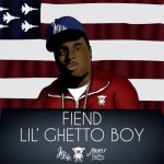 Fiend – Lil Ghetto Boy (2013)