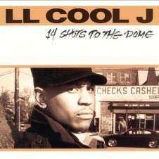 LL Cool J – 14 Shots To the Dome (1993)
